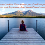 creative, soul comforts, intention, lake, mountains