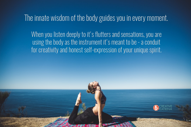 listening to the wisdom of the body, creative self-care, creativity, intuition, yoga, ocean, creative katrina