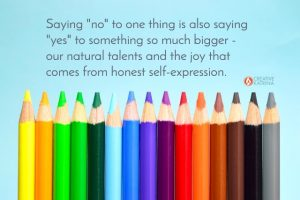 creative, creativity, natural talents, creative katrina, self-expression, saying no, clarity, colored pencils
