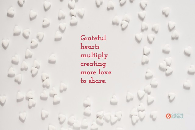 creativity, self-expression, gratitude, grateful, heart, creative katrina