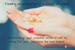 Feeling Empowered and Cultivating your Creative Sense-of-Self
