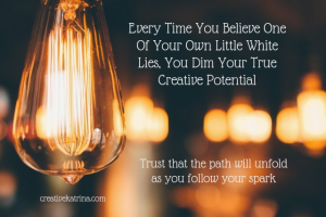 Creativity and Little White Lies: Which Ones Are You Telling Yourself?