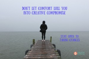 Noticing When Comfort Lulls you into Making Imbalanced Creative Compromises