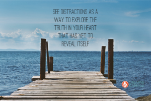 Learn to Spot Your Distraction Tactics and Transform them into Creative Gifts