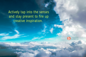 Exercise and Expand the Senses to Fire Up Inspiration