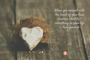 Transformation and Getting to the Heart of Your True Creative Identity
