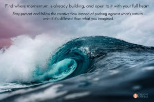 Natural Momentum is a Free Creative Superpower