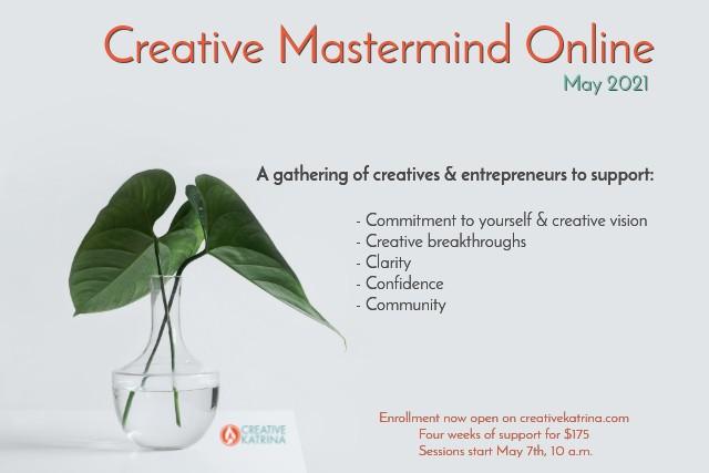 #creativemastermind #creativemastermindonline #May2021 #community #commitment #creatives #creativentrepreneurs #entrepreneurs #clarity